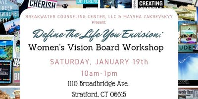 Define the Life You EnVISION: Women's Vision Board Workshop
