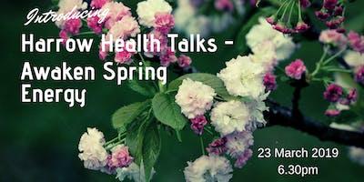 Harrow Health Talks - Awaken Spring Energy