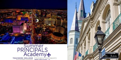Summer Principals Academy | New Orleans - Las Vegas Informational Session