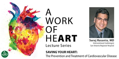 SAVING YOUR HEART: The Prevention and Treatment of Cardiovascular Disease