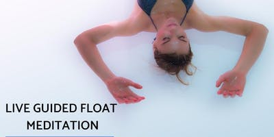 Live Guided Float Meditation - Cultivating Intention January 2019