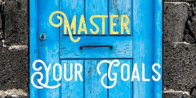 Master Your Goals!