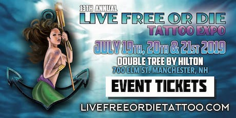 13th Annual Live Free Or Die Tattoo Expo tickets