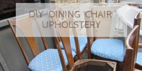 Dining Chair Upholstery tickets