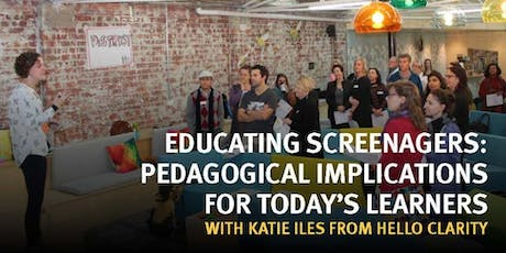 Workshop - Educating Screenagers - DOCKLANDS tickets