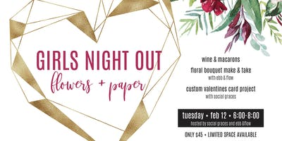 Girls Night Out | Flowers + Paper