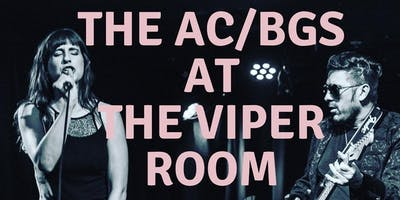 The AC/BGs at The Viper Room