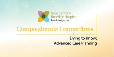 Dying to Know: Advanced Care Planning
