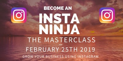 Become Instagram Ninja Th February