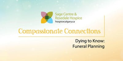 Dying to Know: Funeral Planning