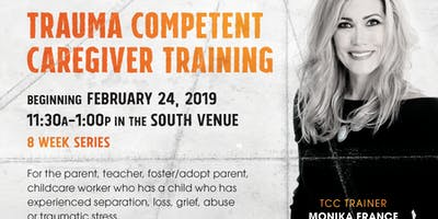 8 Week Series - Trauma Competent Caregiver Training for Foster/Adoption