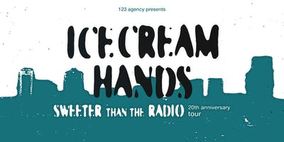 ICECREAM HANDS (20th Anniversary)