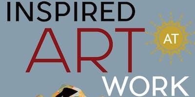 January Speaker Series: Inspired, Art @ Work