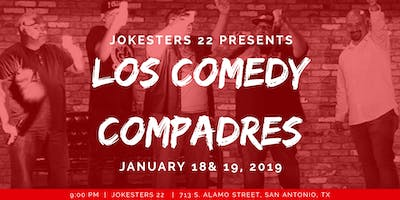 Los Comedy Compadres with Steven Padilla LIVE at Jokesters 22