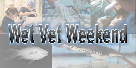 Wet Vet Weekend 2 tickets