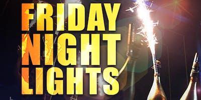 Friday Night Lights (Back 2 School)