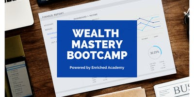 Wealth Mastery Bootcamp for REALTORS - Powered by Enriched Academy