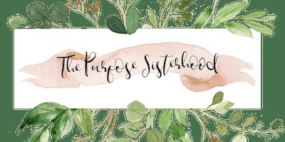 The Purpose Sisterhood Conference