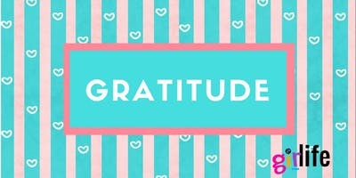 GirLife GRATITUDE Workshop