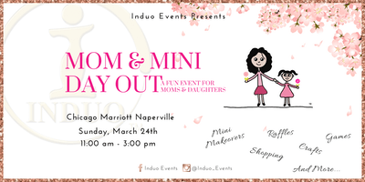 Induo's Mom & Mini Day Out - A Mother Daughter Event!