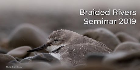 Braided Rivers Seminar 2019 tickets