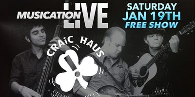 Saturday January 19th Craic Haus Musication Live