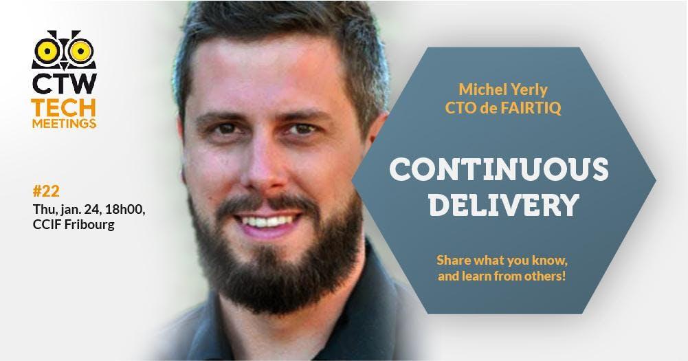 Tech Meeting #22 - Continuous Delivery (par le CTO de FAIRTIQ)