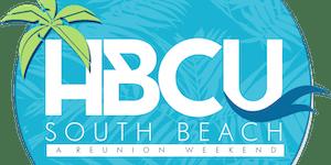 2019 HBCU South Beach July 26 - 28th, Miami, FL