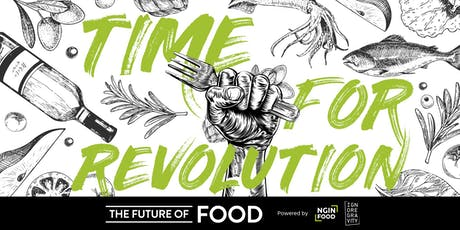 The Future of Food Conference - 17.09.2019 Tickets