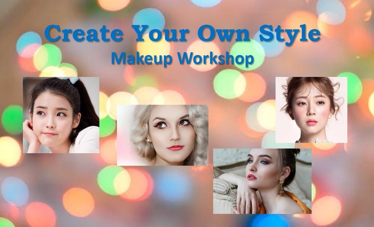 Create Your Own Style Makeup Workshop