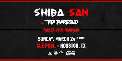 Shiba San / Sunday March 24th / Clé Summer Sessions