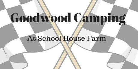 Goodwood Camping tickets