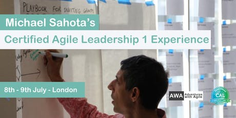 Certified Agile Leadership Training with Michael Sahota (CAL1) London - July 2019 tickets