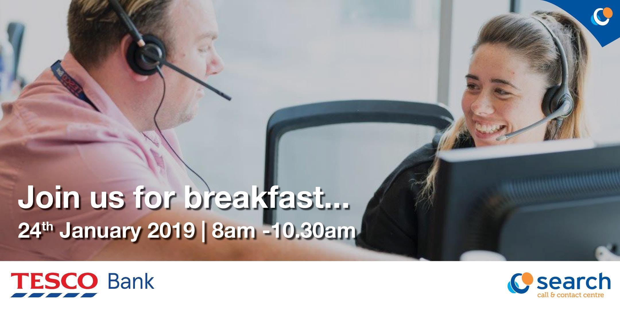 Customer Service Recruitment Breakfast - Tesc