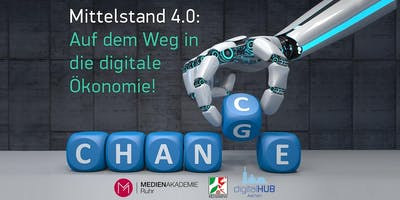 Mittelstand 4.0: Auf dem Weg in die digitale Ökonomie – Workshop #2: Social-Media-Marketing