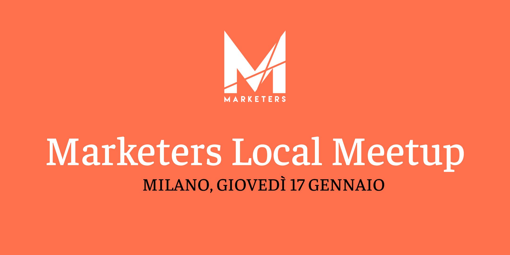 17.01 Marketers Meetup Milano