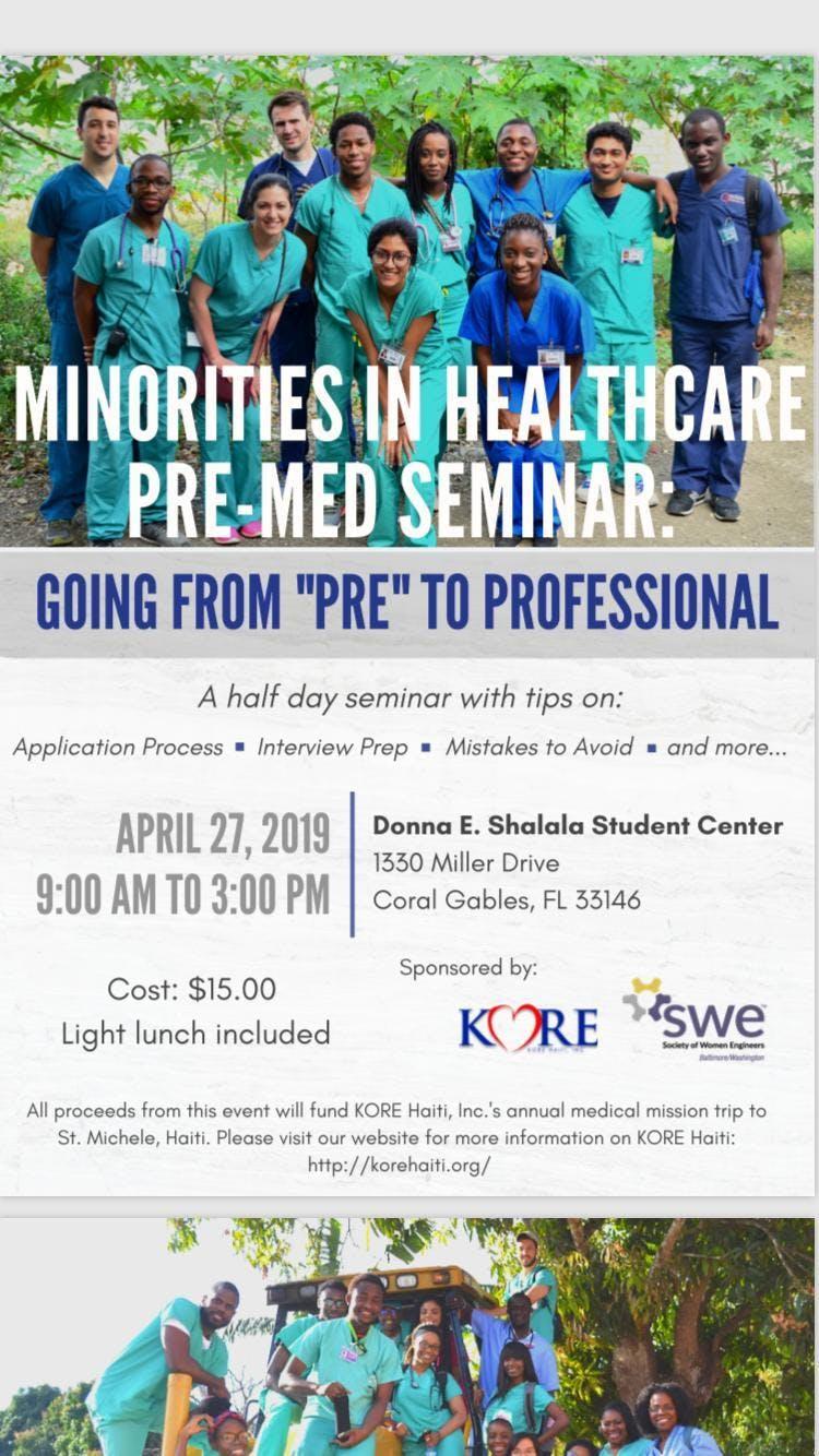 Minorities In Healthcare Pre Med Seminar 27 Apr 2019