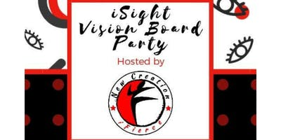 """""""iSight Vision Board Party"""" Hosted by New Creation iFierce"""