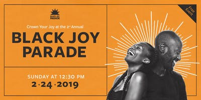 The 2nd Annual Black Joy Parade