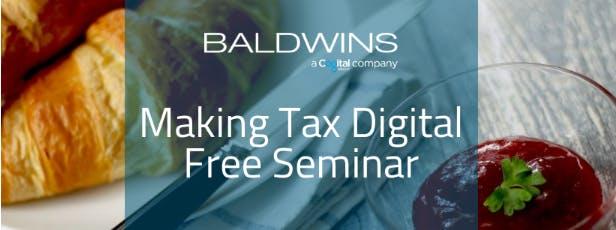 Baldwins Accountants - Making Tax Digital Free Breakfast Seminar