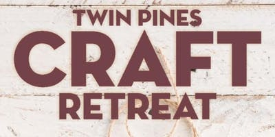2019 Craft Retreat