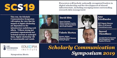 Scholarly Communications Symposium 2019:  Infrastructure and Impact