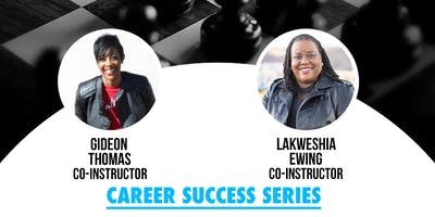 Power Moves- Career Success Series