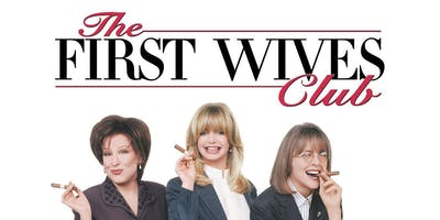 Free Film Night - The First Wives Club