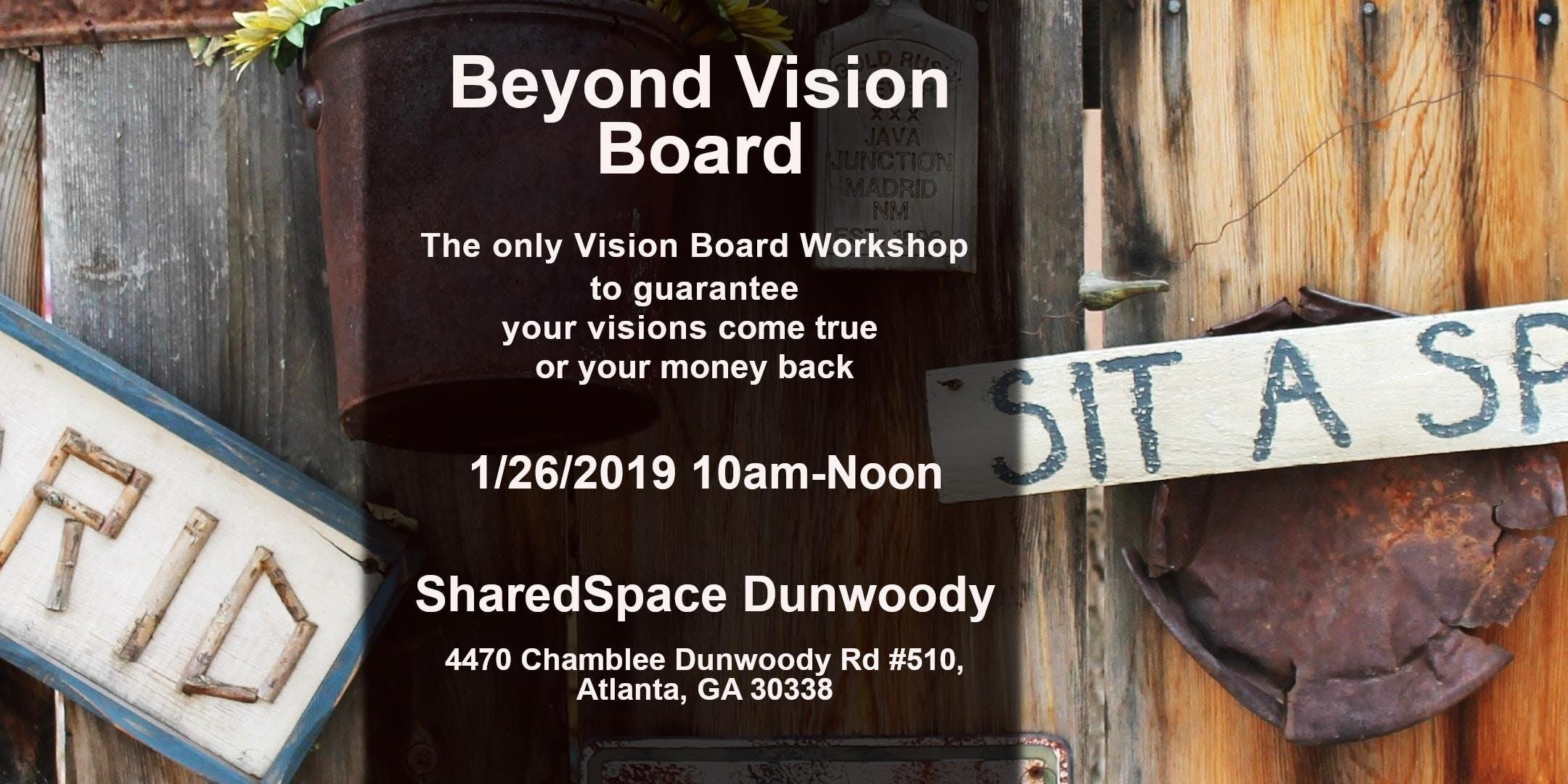 Beyond Vision Board
