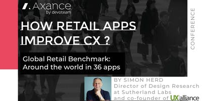 How retail apps improve CX ? Benchmark on 36 retailers in 18 countries