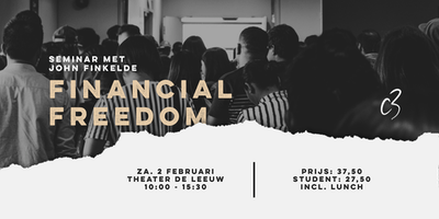Financial Freedom - seminar met ps John Finkelde