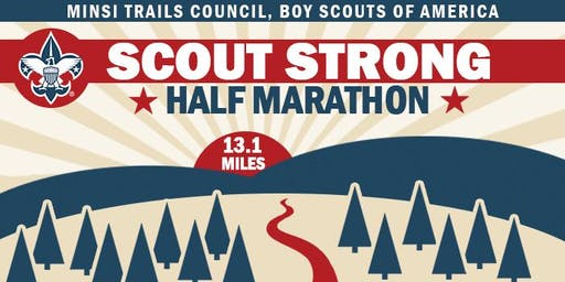 Minsi Trails Council Scout Strong Half Marathon ft. The Tim Lambert Memorial 5k & 10k