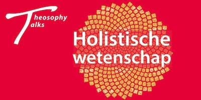 Theosophy Talks - Holistische wetenschap