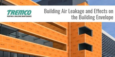 Building Air Leakage and Effects on the Building Envelope